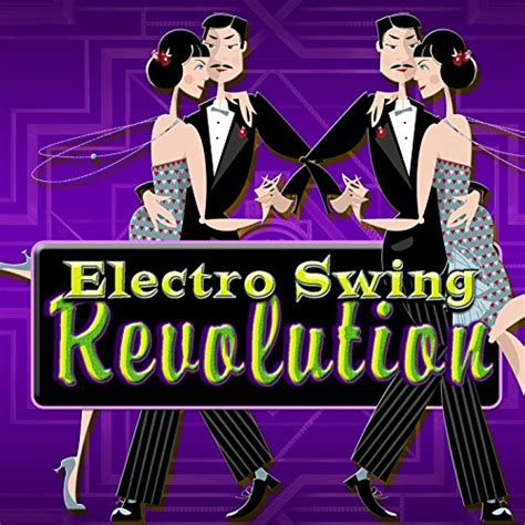 electro swing revolution the electro swing revolution vol 5 various artists