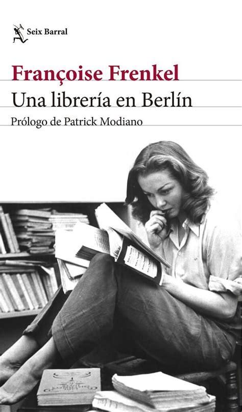libreria epub descargar el libro una librer 237 a en berl 237 n pdf epub