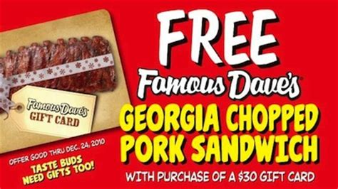 Famous Dave S Gift Card - famous dave s free georgia chopped pork sandwich wyb 30 gift card