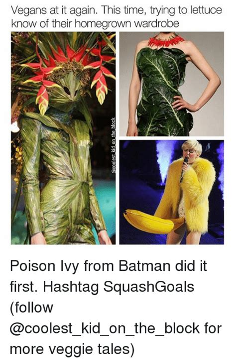 Poison Ivy Meme - vegans at it again this time trying to lettuce know of their homegrown wardrobe poison ivy from