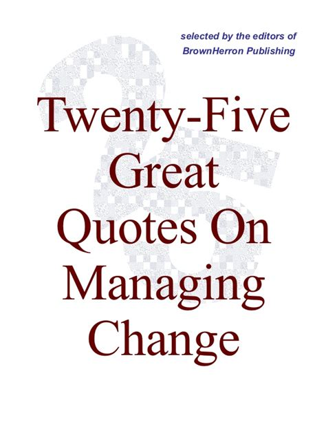 kotter quote on change management 25 quotes on managing change