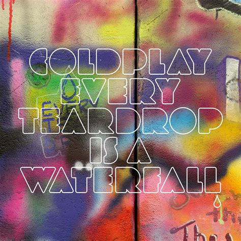 every teardrop coldplay download mp3 every teardrop is a waterfall cover coldplay photo