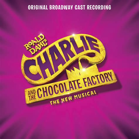 Original Factory by And The Chocolate Factory Original Broadway Cast