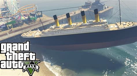 sinking boat gta 5 gta 5 mods quot titanic mod quot gta 5 titanic ship mod grand