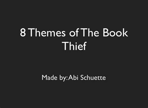 themes in book thief 8 themes of the book thief on flowvella presentation