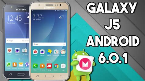 android version 6 0 1 samsung galaxy j5 con la actualizaci 243 n android 6 0