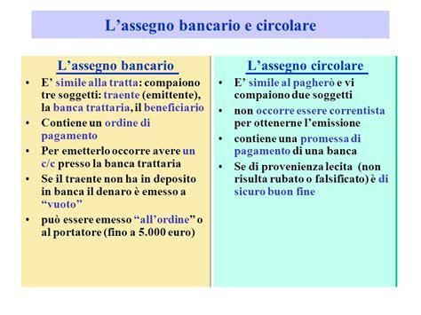 banca trattaria assegno la moneta bancaria assegno bancario assegno circolare