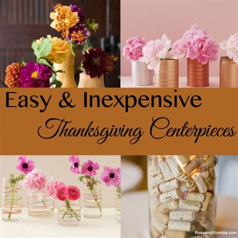 easy centerpieces easy and inexpensive centerpieces for your thanksgiving