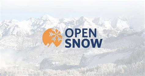 open snow opensnow snow forecast ski report conditions
