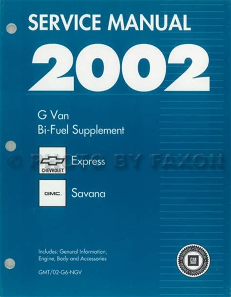2002 express savana bi fuel repair shop manual supplement 2002 gm automatic transmission overhaul manual original