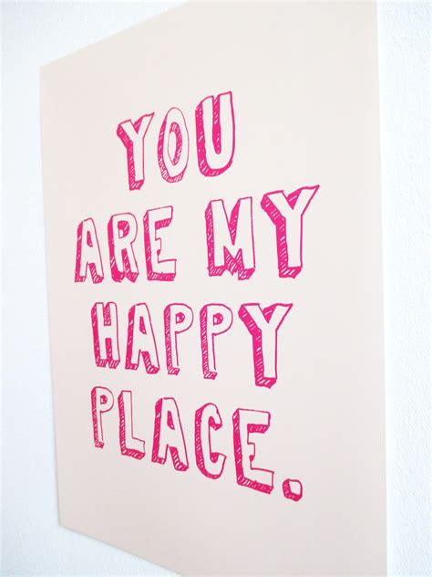 my happy petersen poster quot you are my happy place quot petersen
