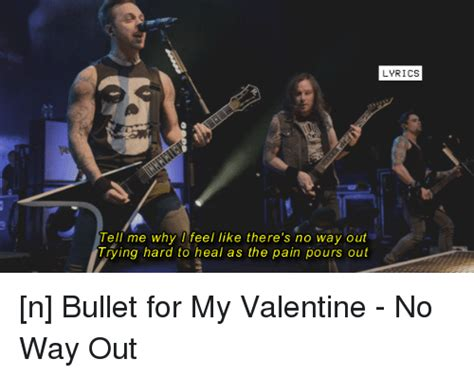 bullet for my no easy way out 25 best memes about bullet for my bullet for