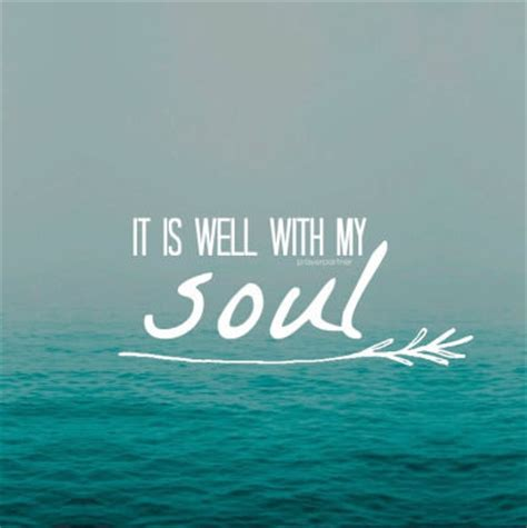 it is well with my soul pictures, photos, and images for
