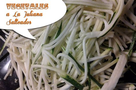 como cocinar vegetales vegetales a la juliana salteados