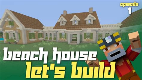 Hgtv Home Design Youtube by Minecraft Xbox One Let S Build A Beach House Part 1