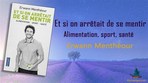 مراجعة كتاب Et Si On Arr 234 Tait De Se Mentir Alimentation