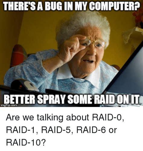 Raid Meme - 25 best memes about raid 6 raid 6 memes