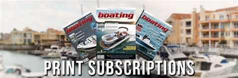 leisure boating magazine subscribe to leisure boating magazine leisure boating