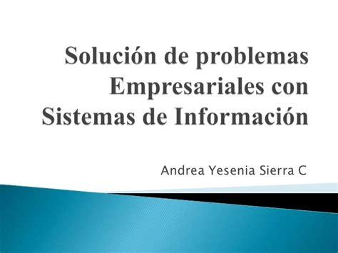 solucin de problemas 5 8468009792 soluci 243 n de problemas empresariales con sistemas de informaci 243 n