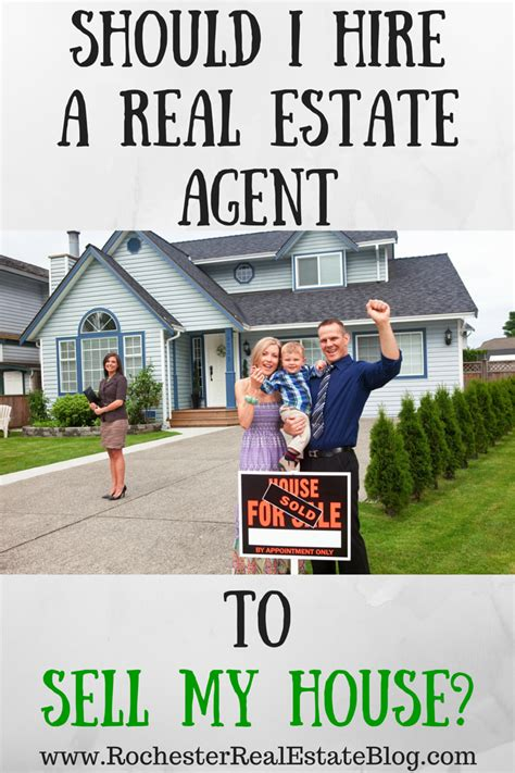 i sold my house should i hire a real estate agent to sell my house