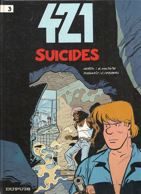 421 lintgrale tome 1 280015764x e maltaite s desberg 421 n 176 3 suicides amazonie bd librairie bd 224 paris