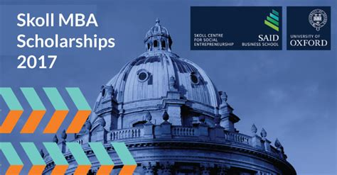 Mba Scholarships Uk by Skoll Mba Scholarships 2017 At Said Business School In Uk