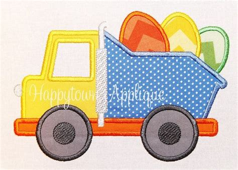 Easter Dump Truck Machine Embroidery by 17 Best Images About Applique Trucks On