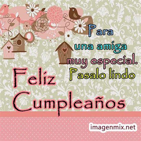 imagenes de feliz cumpleaños a una buena amiga feliz cumplea 241 os todo imagenes gifs frases felicitaciones