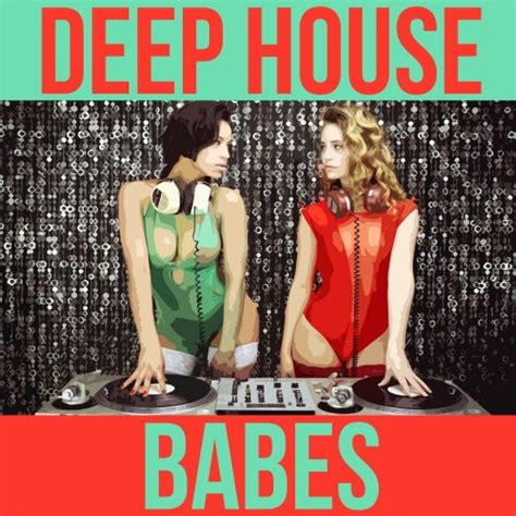 deep house music free download mp3 va deep house babes 2016 mp3 download download