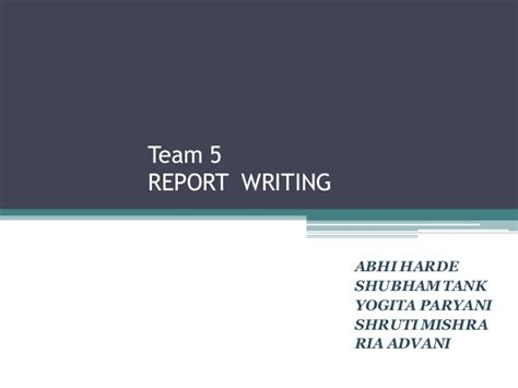 Report Writing Ppt by Ppt On Report Writing