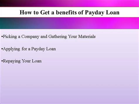 the advantages and disadvantages of payday loans how to get a benefits of payday loan authorstream