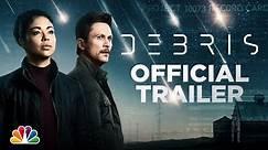 DEBRIS | Official Trailer