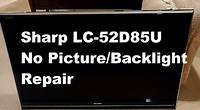 Sharp LC-52D85U LCD TV Repair - No Backlight Diagnosis and Repair