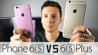 iPhone 6S VS iPhone 6S Plus - Which Should You Buy?