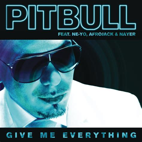 Give Me Everything Album