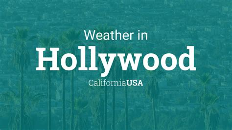 Hollywood California Weather
