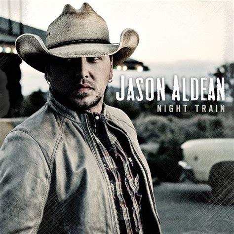 Jason Aldean Night Train Album