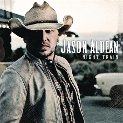 Night Train Jason Aldean Singing