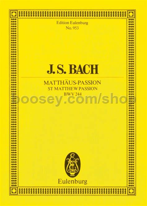 St. Matthew Passion Score Study