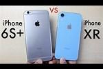 iPhone Xr vs 6s Plus