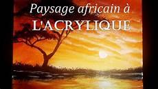 Cours D Acrylique Peindre Un Paysage Africain En 10