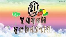 Happy Birthday 21 Jahre Geburtstag 21 Jahre Happy