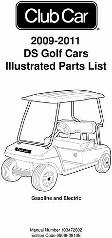 2009 2011 club car gasoline precedent maintenance and service manual 2009 2011 club car ds gas electric parts list download