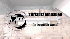 T 252 Rsturz Einbauen In Tragende Wand