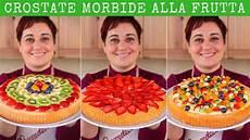 crostata di crema di benedetta rossi crostata morbida alla frutta ricetta facile fatto in casa da benedetta youtube