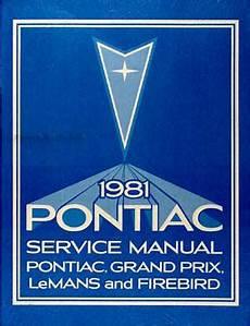 auto repair manual online 1981 pontiac grand prix free book repair manuals 1981 pontiac repair shop manual firebird bonneville catalina grand prix