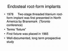 ppt history and present status of implant dentistry