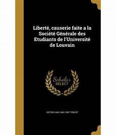 Liberte Causerie Faite A La Societe Generale Des