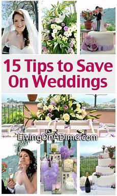15 tips to save on weddings cheap wedding ideas