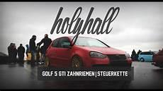 holyhall golf 5 gti zahnriemen steuerkette